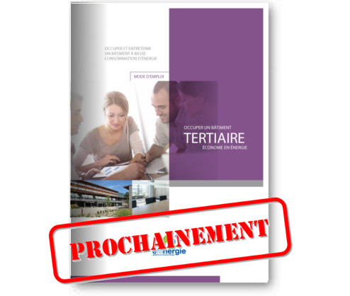 guides usage tertiaire prochainement